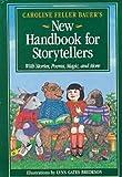 Caroline Feller Bauer's New Handbook for Storyteller's