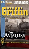 The Aviators (Brotherhood of War Series)