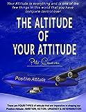The Altitude Of Your Attitude