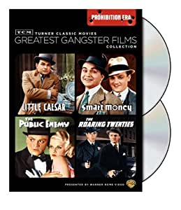 TCM Greatest Classic Film Collection: Gangsters - Prohibition Era (The Public Enemy / The Roaring Twenties / Little Caesar / Smart Money)