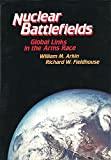 img - for The Nuclear Battlefields: Global Links in the Arms Race book / textbook / text book