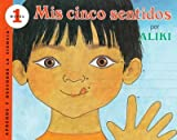 My Five Senses (Spanish edition): Mis cinco sentidos (Let's-Read-and-Find-Out Science 1) (0064451380) by Aliki