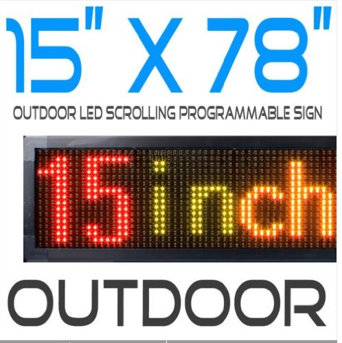 """Outdoor/Indoor 15 X78 """" Multi-Color Led Programmable Sign / Message Display Sign, With Remote"""