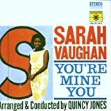 "You're Minevon ""Sarah Vaughan"""
