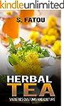 HERBAL TEA: VARIETIES CUSTOMS AND CUL...