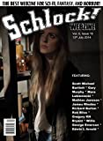 Schlock! Webzine Vol 6, Issue 19
