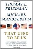 That Used to Be Us: How America Fell