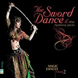 Magic Oriental Dance Vol.2: Sword Dance