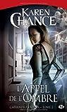 Cassandra Palmer, tome 2 : L'Appel de l'ombre par Chance