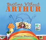 Jessica Meserve Bedtime Without Arthur