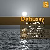 Debussy : La Mer, Nocturnes, Jeux, Images, Printemps, Prélude à l'après-midi d'un faune...