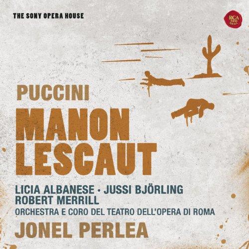 Manon Lescaut (Highlights): Manon Lescaut: Act I: Vedete? Io son fedele