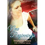 New Beginnings (The Lumina Saga)