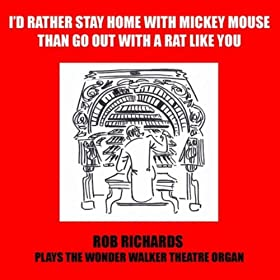I'd Rather Stay Home With Mickey Mouse