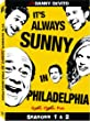 It's Always Sunny in Philadelphia: Seasons 1 &amp; 2