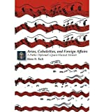 img - for [(Arias, Cabalettas, and Foreign Affairs: A Public Diplomat's Quasi-Musical Memoir)] [Author: Hans N. Tuch] published on (September, 2008) book / textbook / text book