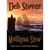 Mulligan Stew (The Mulligans, Book 1) ~ Deb Stover