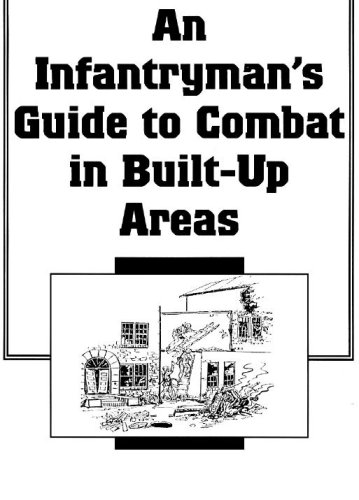 An Infantrymans Combat Guide In Built Up Aeas Fm 90-19-1