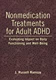 img - for Nonmedication Treatments for Adult ADHD: Evaluating Impact on Daily Functioning and Well-Being book / textbook / text book