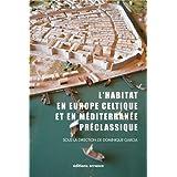 L'habitat en Europe celtique et en Méditerranée préclassique : Domaines urbains