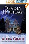 Deadly Holiday: Book Four: Deadly Ser...