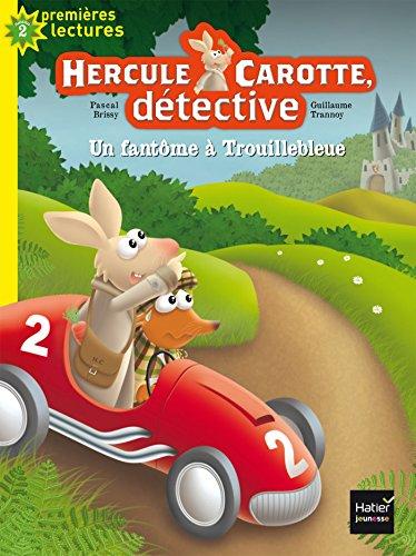 Hercule Carotte, détective (1) : Un fantôme à Trouillebleue