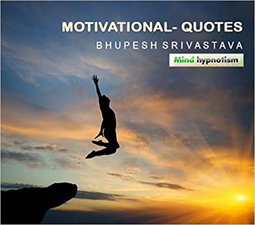motivational quotes in hindi kindle edition by bhupesh