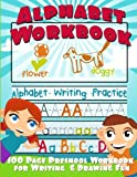 Alphabet Workbook: Alphabet Writing Practice (Preschool Workbook for Writing and Drawing)