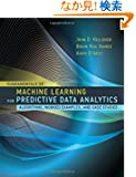 Fundamentals of Machine Learning for Predictive Data                 Analytics: Algorithms, Worked Examples, and Case Stud...