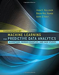 Fundamentals of Machine Learning for Predictive - Algorithms, Worked Examples, and Case Studies