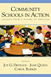 Community Schools in Action: Lessons from a Decade of Practice