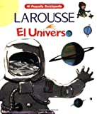 El Universo (Mi Pequeno Enciclopedia / My Little Encyclopedia) (Spanish Edition)