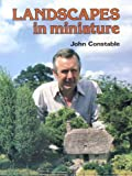 Landscapes in Miniature (0718826027) by Constable, John