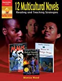 12 Multicultural Novels: Reading and Teaching Strategies (082512901X) by Monica Wood