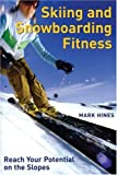 Skiing and Snowboarding Fitness: Reach Your Potential on the Slopes image