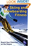 Skiing and Snowboarding Fitness: Reac...