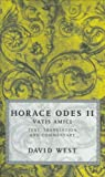 Horace Odes II: Vatis Amici (Bk.2) (0198721625) by Horace