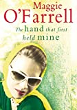 Maggie O'Farrell Hand That First Held Mine, The (Large Print Book)