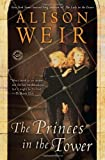 The Princes in the Tower (0345391780) by Weir, Alison