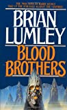 Brian Lumley Blood Brothers (Vampire World)
