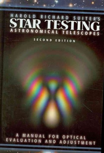 Star Testing Astronomical Telescopes: A Manual For Optical Evaluation And Adjustment