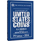 Handbook of United States Coins 2014: The Official Blue Book (Official Blue Book: Handbook of United State Coins)