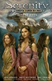 Serenity Volume 2: Better Days and Other Stories 2nd Edition (Serenity series)
