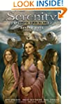 Serenity Volume 2: Better Days and Ot...