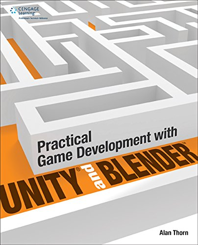 Practical Game Development with Unity and Blender