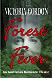 img - for FOREST FEVER (An Australian Romance Classic) book / textbook / text book
