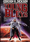 Young Bleys (Childe Cycle/Gordon R. Dickson) (0312931301) by Dickson, Gordon R.