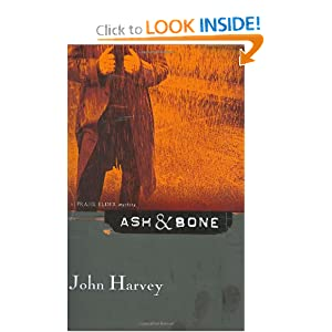 Ash & Bone - John Harvey