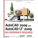 AutoCAD 2009 and AutoCAD LT 2009: No Experience Requiredby Jon McFarland