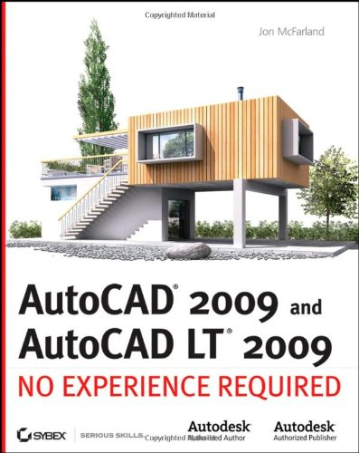 AutoCAD 2009 and AutoCAD LT 2009: No Experience Required - Sybex - 0470260580 - ISBN:0470260580